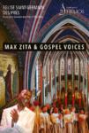 Max Zita & Gospel Voices Eglise Saint Germain des Prés Paris