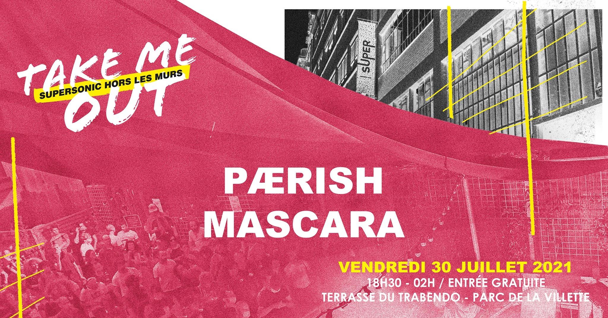 Paerish • Mascara en concert / Take Me Out Terrasse du Trabendo Paris