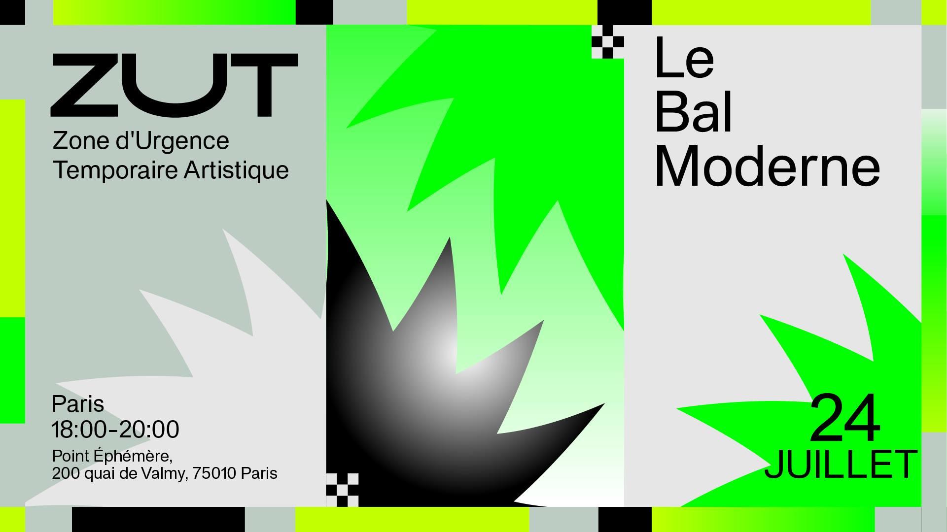 ZUT (Point Éphémère) - Le Bal Moderne Le Point Ephémère Paris
