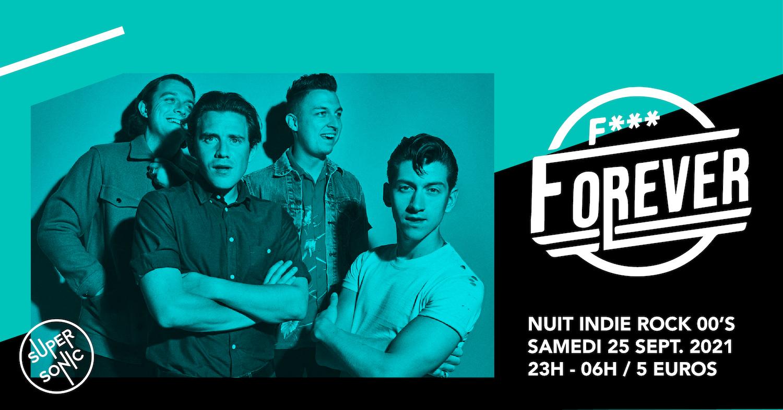 F*** Forever / Nuit indie rock 00s du Supersonic SUPERSONIC Paris