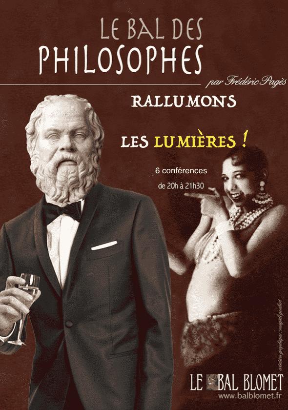 LE BAL DES PHILOSOPHES – RALLUMONS LES LUMIERES LE BAL BLOMET Paris