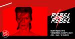 Rebel Rebel / La Nuit Rock 70's du Supersonic SUPERSONIC Paris