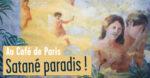 Satané paradis ! Librairie des Editeurs associés Paris