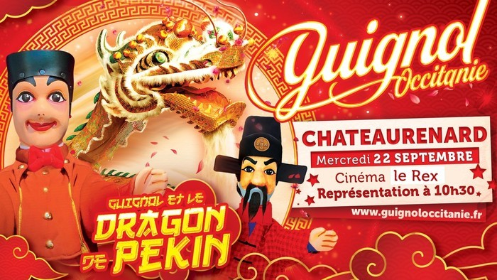 Guignol Occitanie et le Dragon de Pékin Châteaurenard Châteaurenard