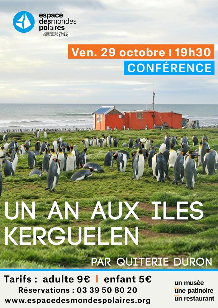 Conférence : Un an aux îles Kerguelen Espace des Mondes Polaires