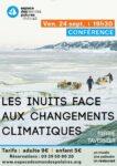 Conférence : Les Inuits face aux changements climatiques Espace des Mondes Polaires Prémanon