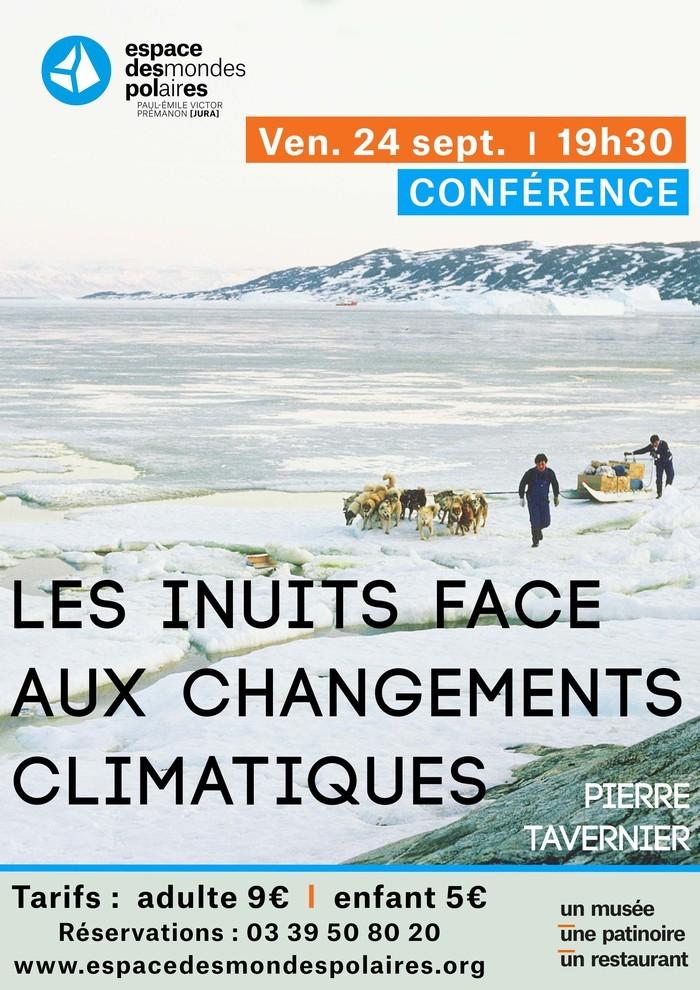 Conférence : Les Inuits face aux changements climatiques Espace des Mondes Polaires