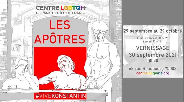 """Exposition """"Les Apôtres"""" de Konstantin AKIMOV Centre lgbtqi+ Paris Ile de France Paris"""
