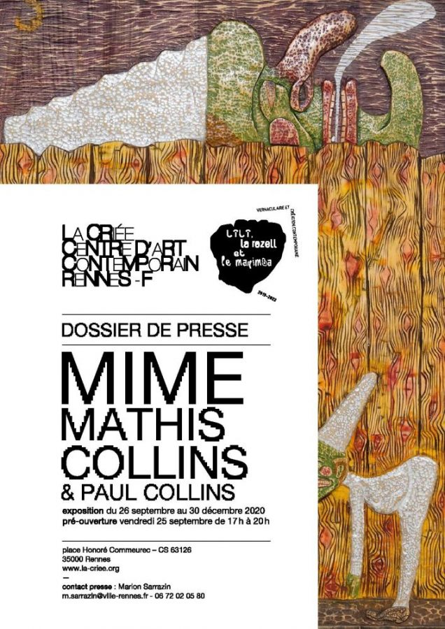 Exposition Mime La Criee Informations Paul Collins Mathis Collins