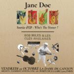 JANE DOE + ROB MILES & LES CLÉS ANGLAISES La Dame de Canton Paris