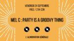 Mel C x Party is a groovy thing L'Alimentation Générale Paris
