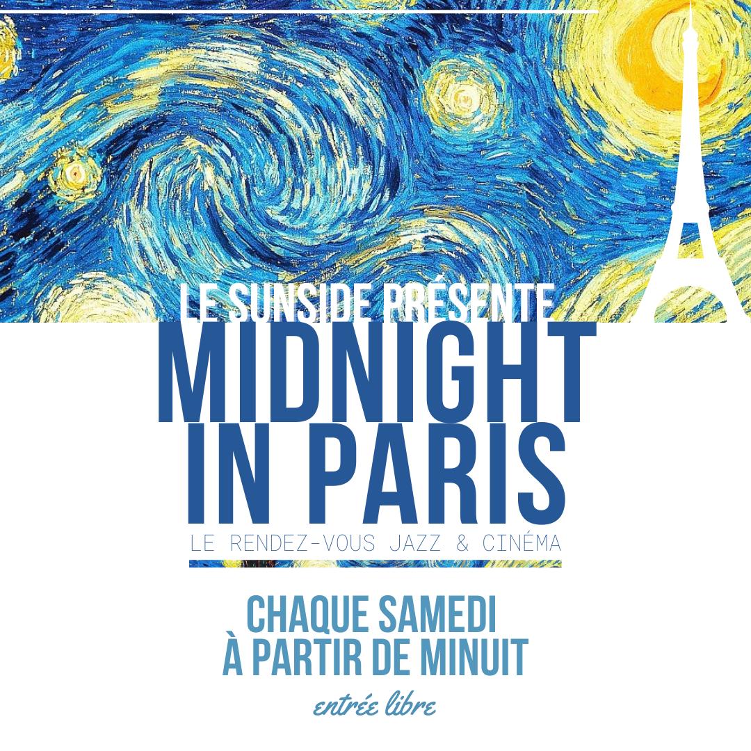 MIDNIGHT IN PARIS Sunset & Sunside Paris