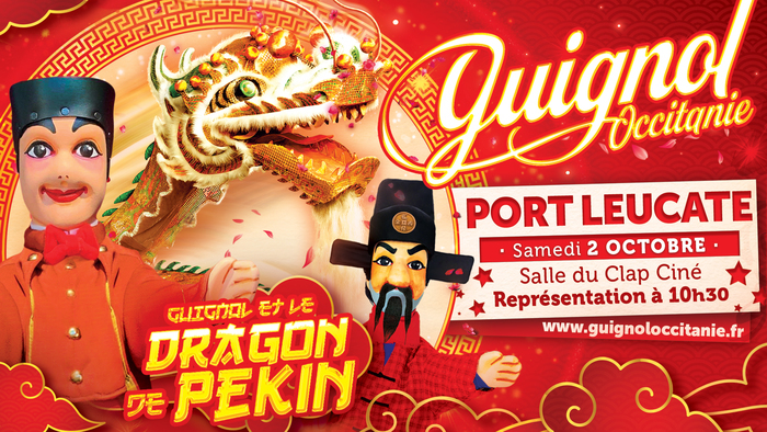 Guignol Occitanie et le Dragon de Pékin Port Leucate