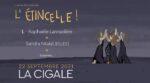 """Soirée """"L'étincelle"""" (L - Raphaële Lannadère & Sandra Nkaké) La Cigale Paris"""