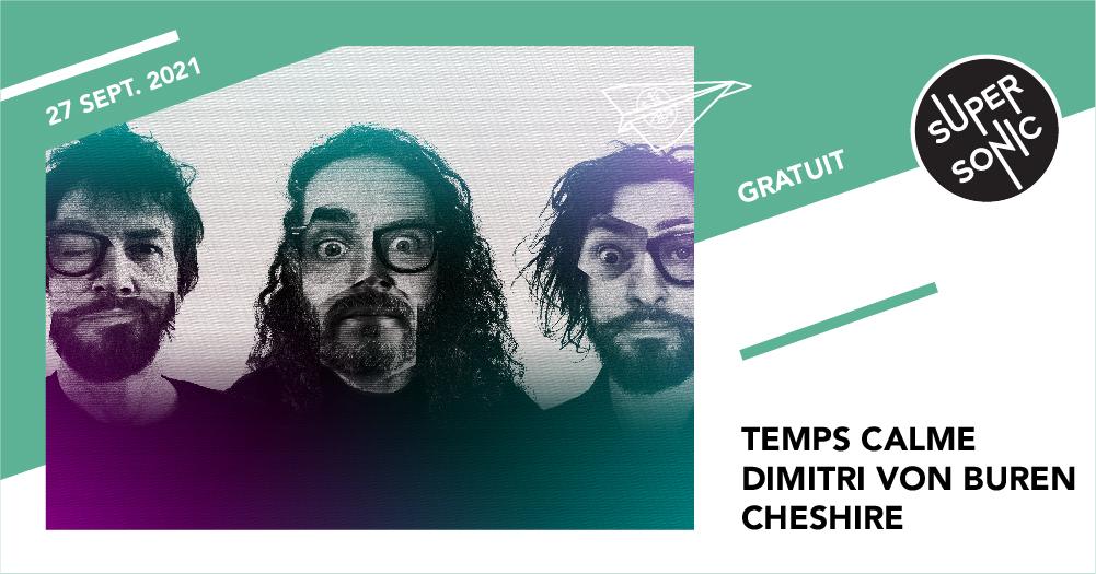Temps Calme • Dimitri Von Buren • Cheshire / Supersonic SUPERSONIC Paris