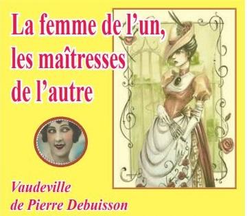 """Théâtre """"La femme de l'un"""