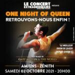 ONE NIGHT OF QUEEN Zenith d'Amiens Metropole Amiens