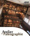 Atelier de Paléographie à la Bibliothèque Patrimoniale Cahors