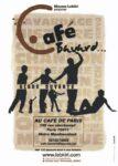 CAFÉ BAVARD DE MOUSSA LEBKIRI • Café de Paris Au Café de Paris Paris