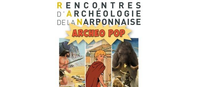 RAN : JOURNÉE #ARCHÉOPOP – TABLE RONDE « ARCHÉOLOGIE ET B.D. » au musée Narbo Via Musée Narbo Via