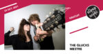The Glucks • Mestre / Supersonic (Free entry) SUPERSONIC Paris