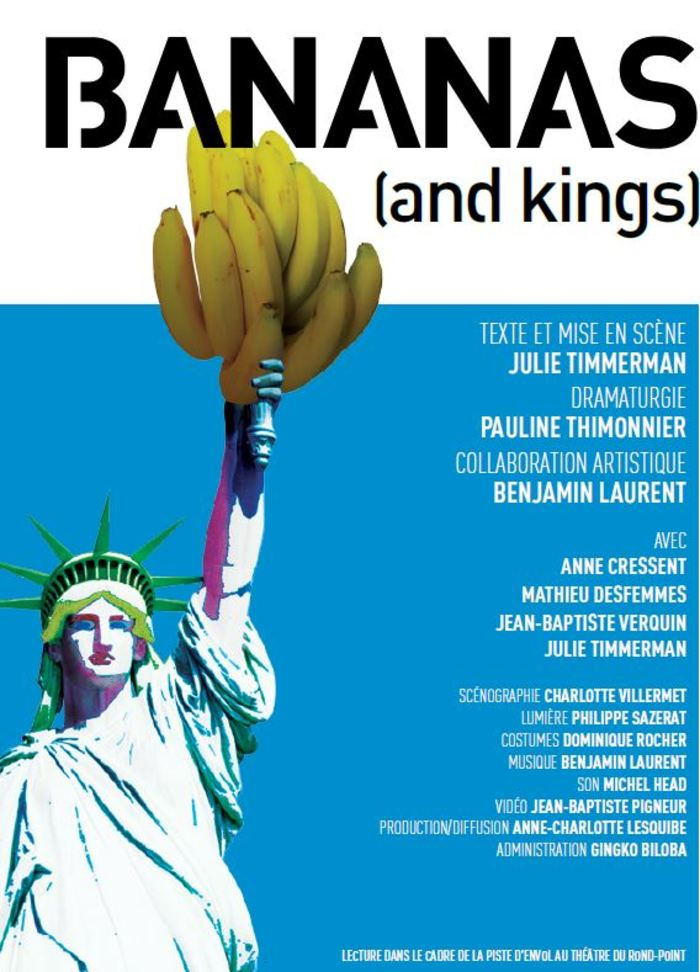 BANANAS (and kings) Théâtre André Malraux