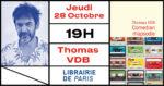 Thomas VDB en dédicace à la Librairie de Paris ! Librairie de Paris Paris