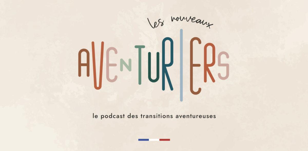 Les nouveaux aventuriers podcast