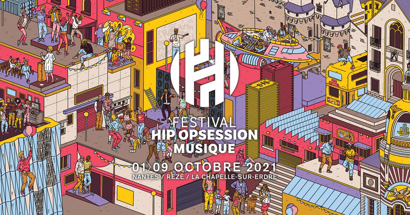 NANTES. LE FESTIVAL HIP OPSESSION EN MUSIQUE DU 1ER AU 9 OCTOBRE 2021